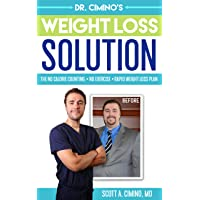 Dr. Cimino's Weight Loss Solution: The No Calorie Counting, No Exercise, Rapid Weight...