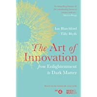 The Art of Innovation: From Enlightenment to Dark Matter