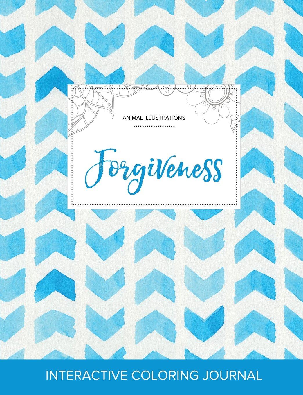 Adult Coloring Journal: Forgiveness (Animal Illustrations, Watercolor Herringbone) ebook