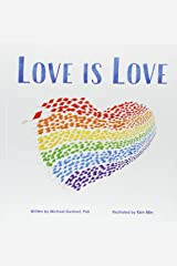 Love Is Love Hardcover