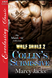Collin's Submissive [Wolf Souls 2] (Siren Publishing Everlasting Classic ManLove)