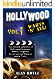 Hollywood Warts 'N' All, Volume 1 (English Edition)