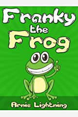 Franky the Frog: Short Stories for Kids and Funny Jokes (Early Bird Reader Book 3) Kindle Edition