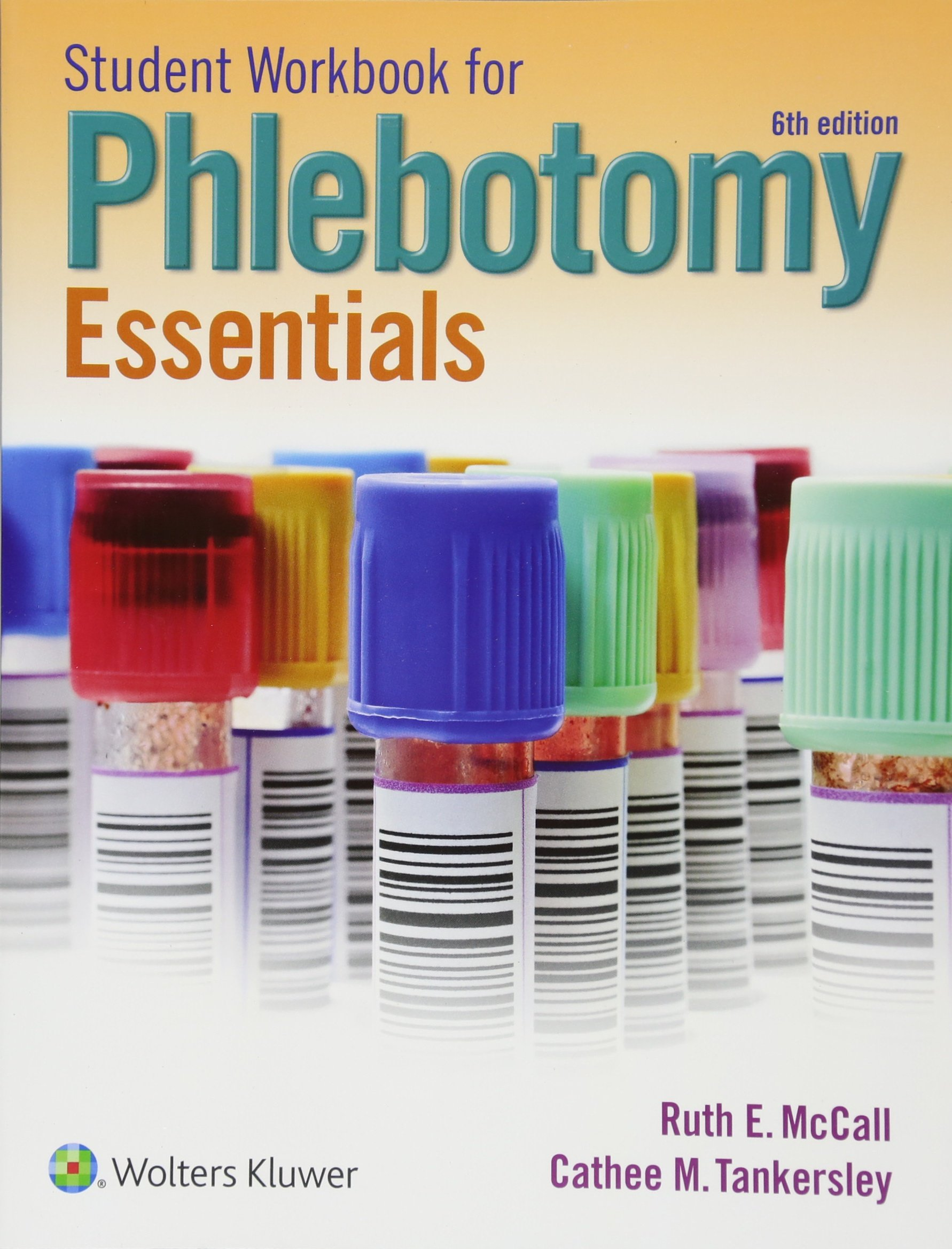 Student Workbook For Phlebotomy Essentials Sixth Edition