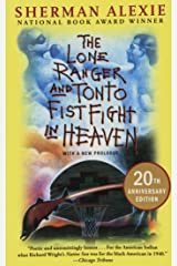 The Lone Ranger and Tonto Fistfight in Heaven (20th Anniversary Edition) Paperback