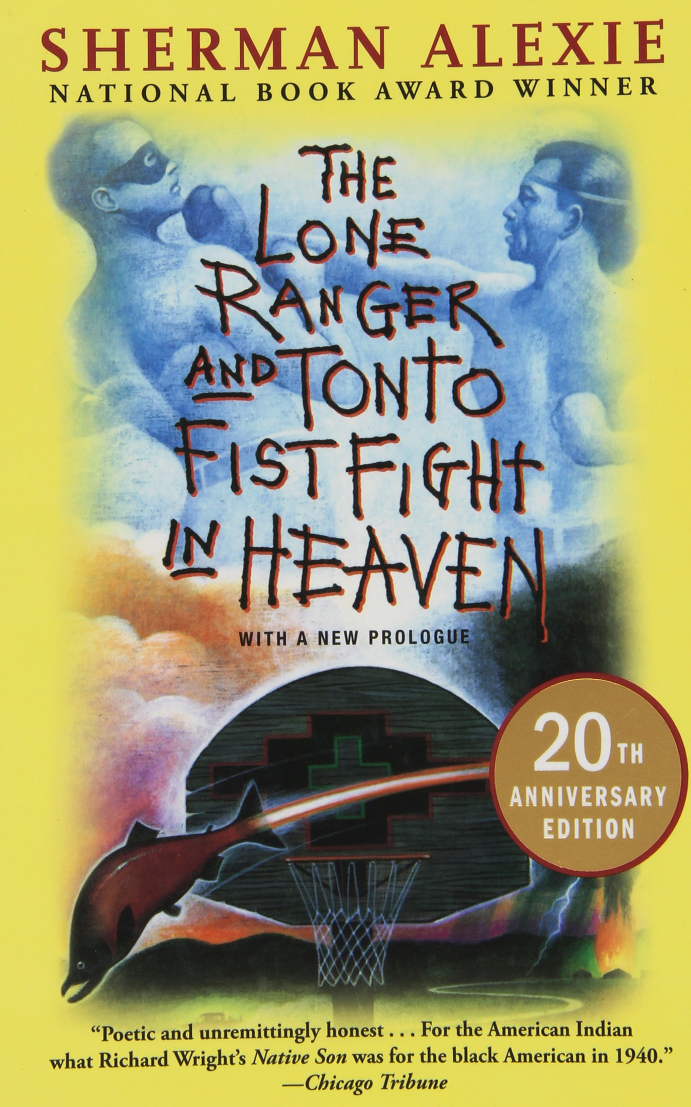 the lone ranger and tonto fistfight in heaven 20th anniversary the lone ranger and tonto fistfight in heaven 20th anniversary edition sherman alexie 9780802121998 books ca
