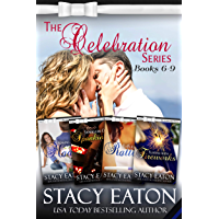 The Celebration Series, Part 2: Making Mom Mad, Spanking or Sparklers, Raffles to Rattles and Flirting with Fireworks (The Celebration Series Box Set) (English Edition)