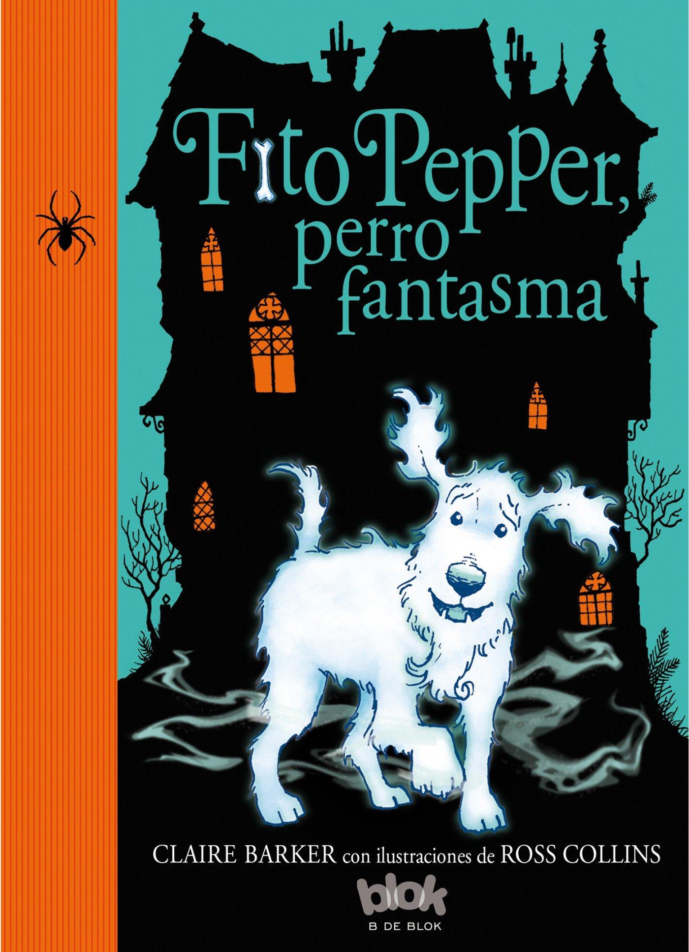 Fito Pepper perro fantasma (Fito Pepper 1)
