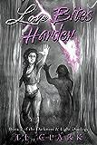 Love Bites Harder (Darkness & Light Duology Book 2)