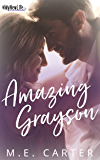 Amazing Grayson: A #MyNewLife Contemporary Romance