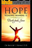 Hope Healing Manual II: Charlie Finds Jesus