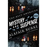 Best American Mystery and Suspense 2021 (The Best American Series ®)