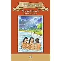 Jatakas Tales Wicked Prince - Wisdom Series (Classic Indian Tales)
