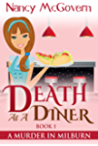 Death At A Diner:(A Murder In Milburn)