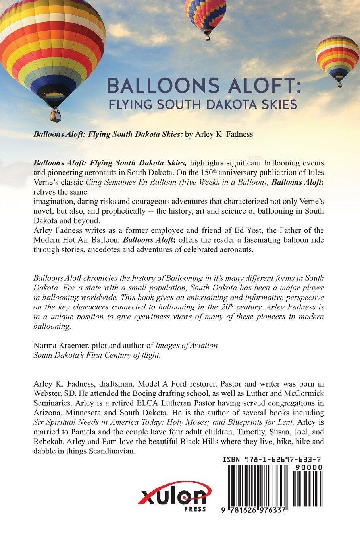 Balloons aloft flying south dakota skies arley kenneth fadness balloons aloft flying south dakota skies arley kenneth fadness 9781626976337 amazon books malvernweather Gallery