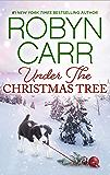 Under the Christmas Tree: A Holiday Romance Novel (A Virgin River Novel Book 8)