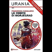 Le ombre di Morjegrad (Urania)