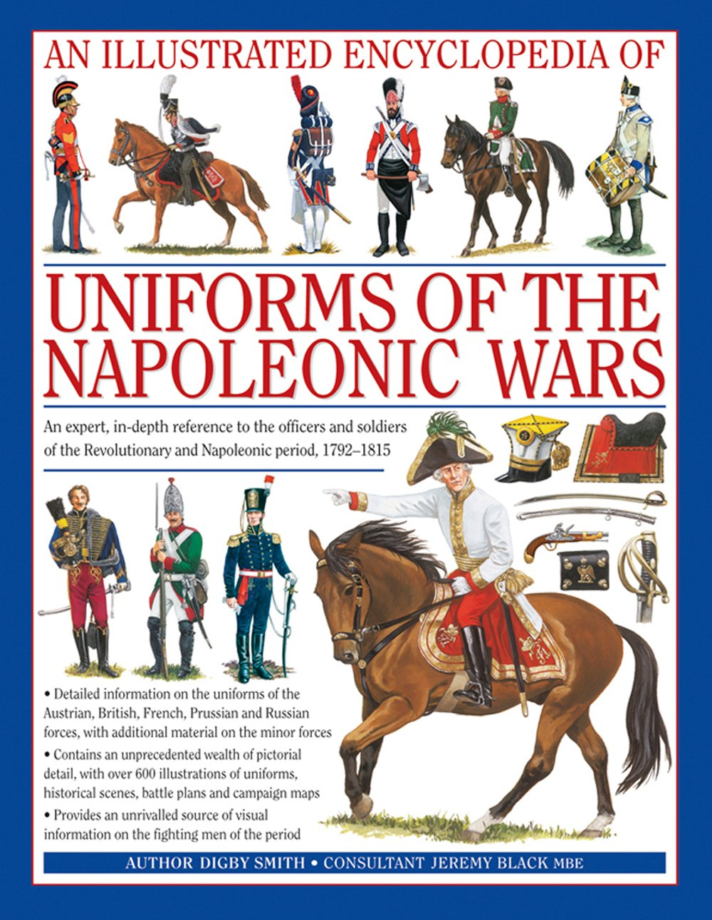 An Illustrated Encyclopedia: Uniforms of the Napoleonic Wars ... on timeline of napoleon's battles, map of grant's battles, map of world war 1 battles, map of civil war battles, map of alexander's battles, map of napoleon bonaparte battles, map of george washington's battles, map of mexican war battles, map of texas battles,