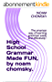 High School Grammar Made FUN, by noam chomsky.: The smartest way of learning grammar easily and effectively ! (professional Book 1) (English Edition)
