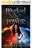 Marked by Power (The Marked Series Book 1) (English Edition)