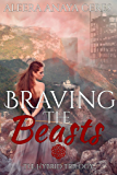 Braving the Beasts (The Hybrid Trilogy Book 1)