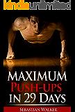 Maximum Push-ups in 29 Days