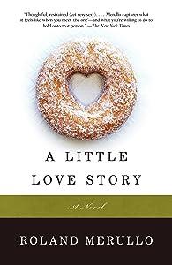 A Little Love Story: A Novel