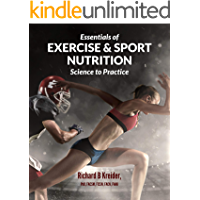 Essentials of Exercise & Sport Nutrition: Science to Practice (English Edition)