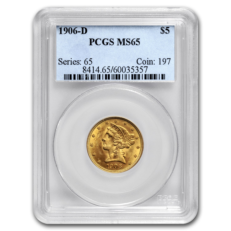 1906 D $5 Liberty Gold Half Eagle MS-65 PCGS G$5 MS-65 PCGS