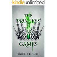 The Princess Games: A young adult dystopian romance (The Princess Trials Book 2) book cover
