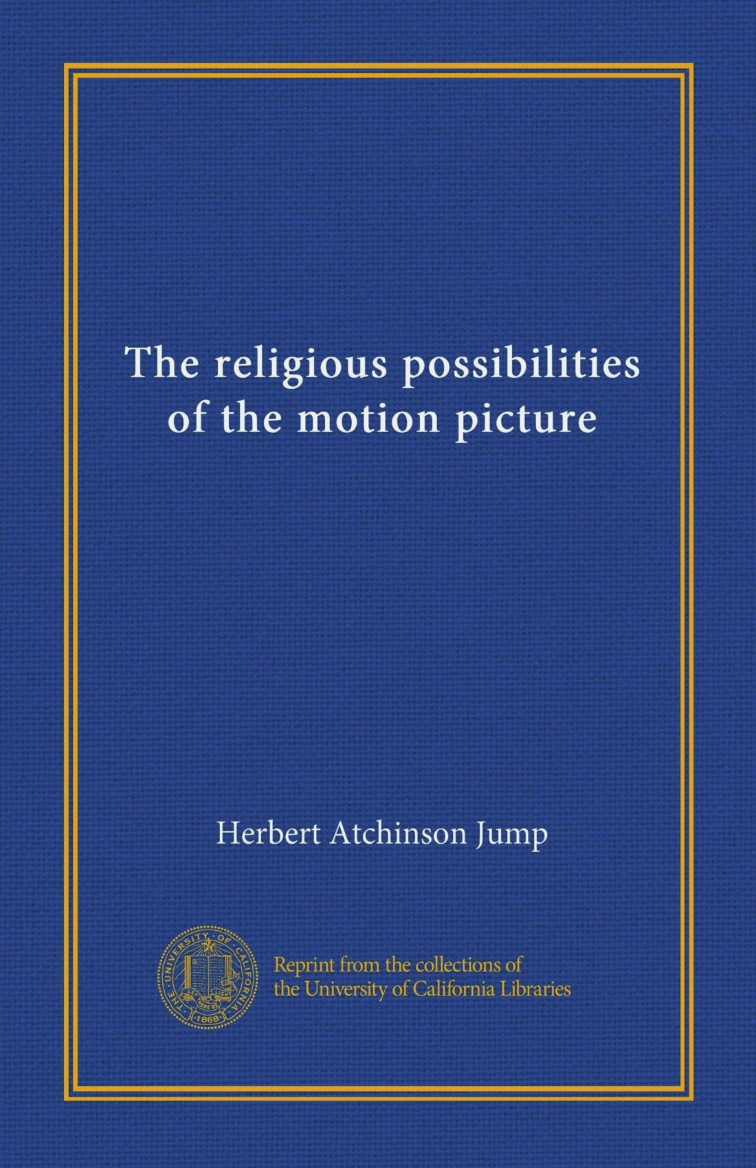 Read Online The religious possibilities of the motion picture pdf epub