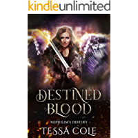 Destined Blood (Nephilim's Destiny Book 2)