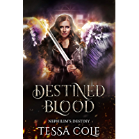 Destined Blood (Nephilim's Destiny Book 2) (English Edition)
