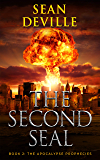 The Second Seal (The Apocalypse Prophecies Book 2)
