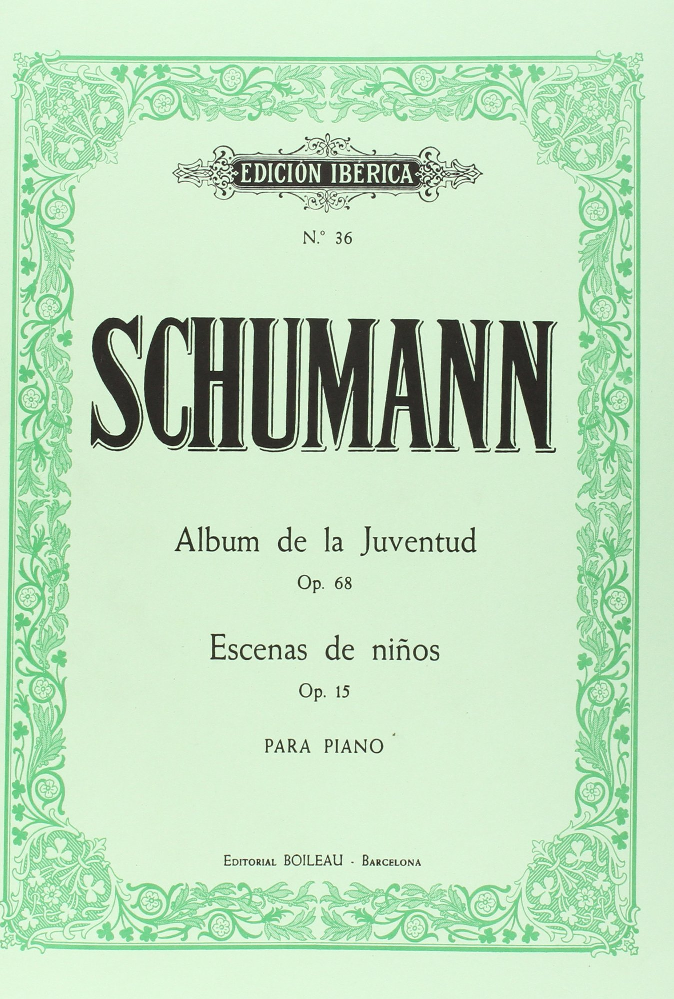 Album de la Juventud Op.68 / Escenas de ni�os Op.15: Robert Schumann: 9788480203470: Amazon.com: Books