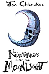 Nightmares Under The Moonlight Kindle Edition