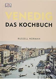 Venezianische Küche   Die Venezianische Kuche Englisch Gebundenes Buch 20 Februar