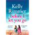 Before I Let You Go: The brand new gripping pageturner of love and loss from the bestselling author