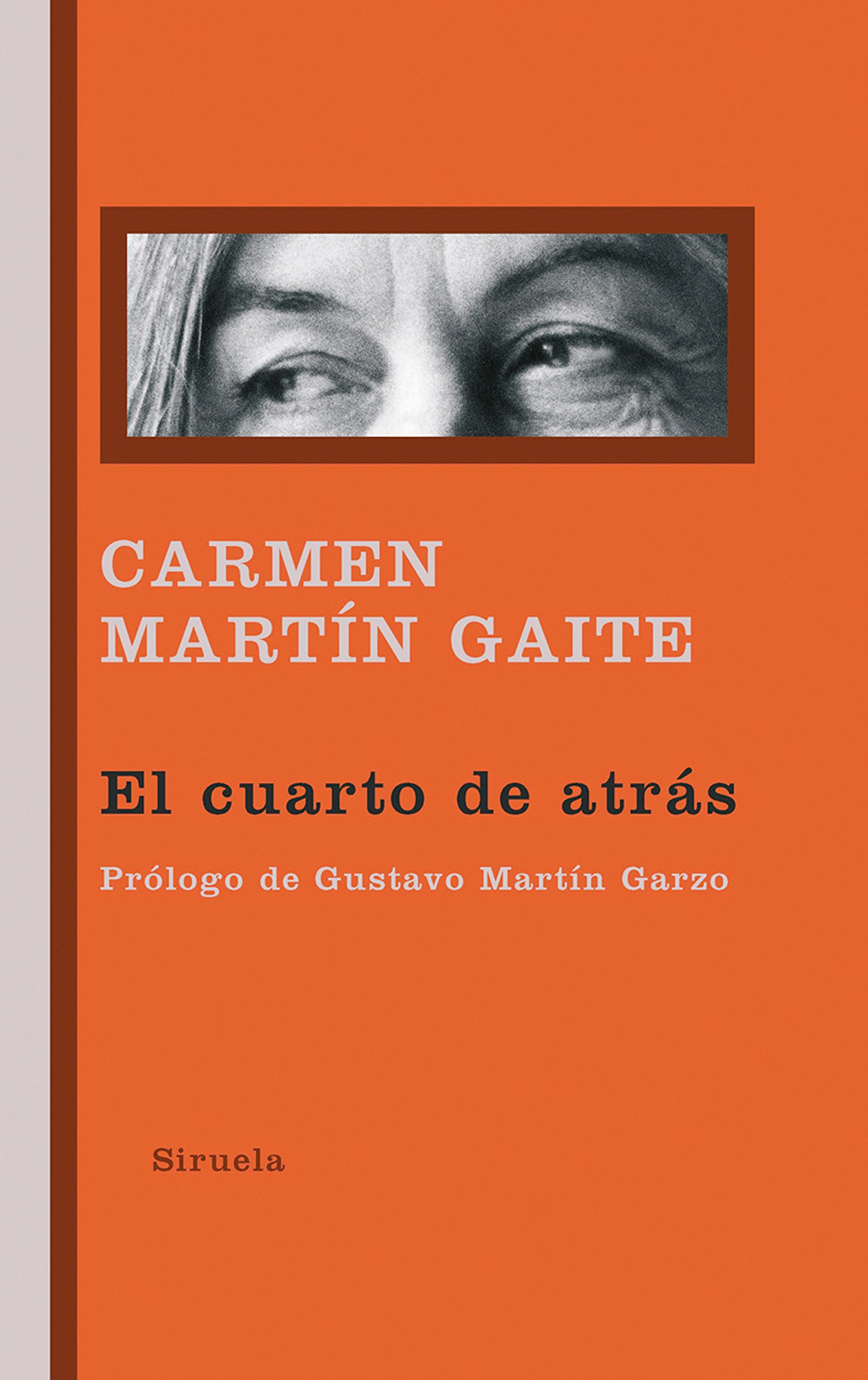 El cuarto de atrás: 276 (Libros del Tiempo): Amazon.es: Martín Gaite, Carmen, Martín Garzo, Gustavo: Libros