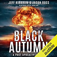Black Autumn: A Post-Apocalyptic Saga