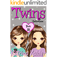TWINS : Book 18: Unforeseen: Books for Girls (Books for Girls - TWINS)