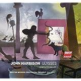 John Harbison: Ulysses