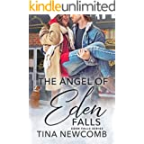 The Angel of Eden Falls: A Sweet, Marriage of Convenience Romance (Eden Falls Series Book 4)