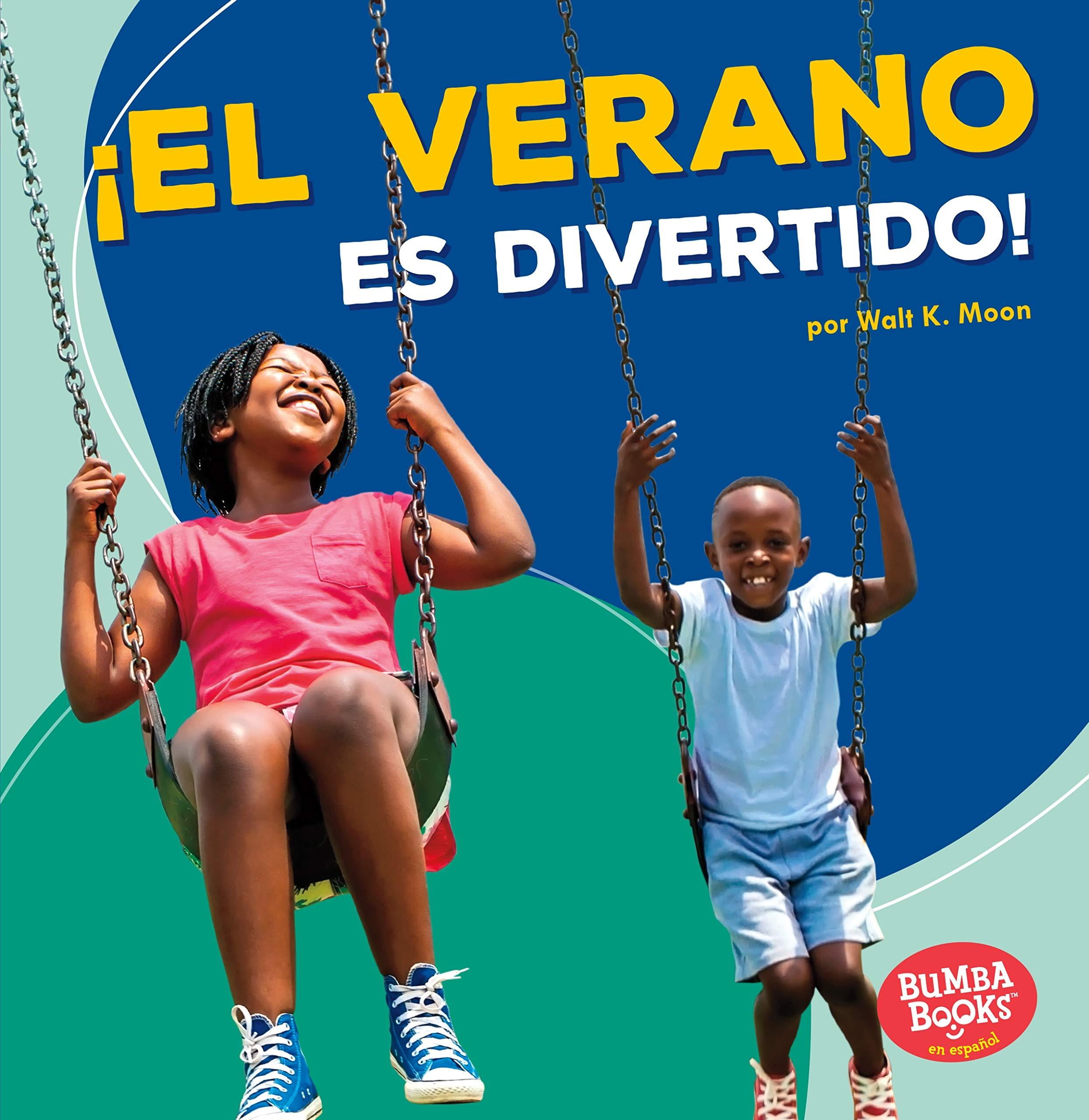 Download El verano es divertido!/ Summer Is Fun! (Bumba Book En Español - Diviértete Con Las Estaciones/ Season Fun) (Spanish Edition) ebook