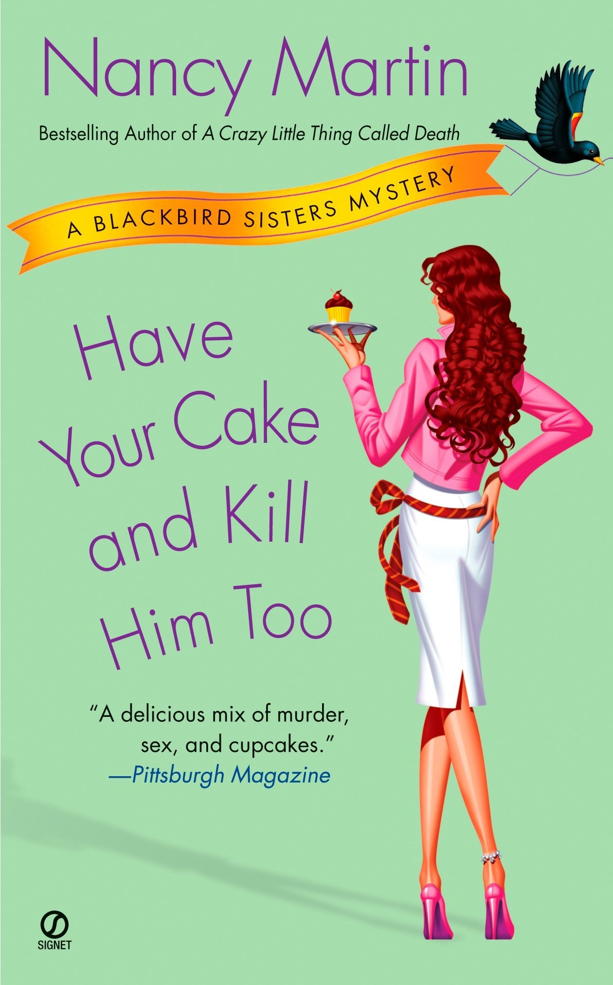 Download Have Your Cake and Kill Him Too (Blackbird Sisters Mysteries Series) ebook
