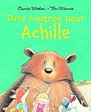 Dure rentrée pour Achille