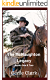 The McNaughton Legacy: Books 1 & 2