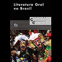 Literatura oral no Brasil (Luís da Câmara Cascudo)