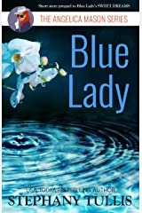 Blue Lady: The Angelica Mason Series, Book 1 Kindle Edition