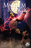 Mayhem and Magic (The Reliquary Series) #1 (of 4)